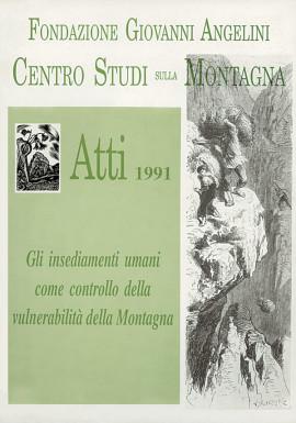 Atti 1991 - Gli insediamenti umani come controllo della vulnerabiltà della Montagna