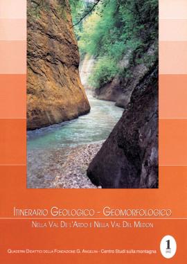 Itinerario Geologico-Geomorfologico nella Val de l'Ardo e nella Val del Medon